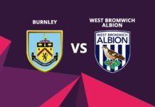 Burnley vs West Bromwich Albion preview 2017