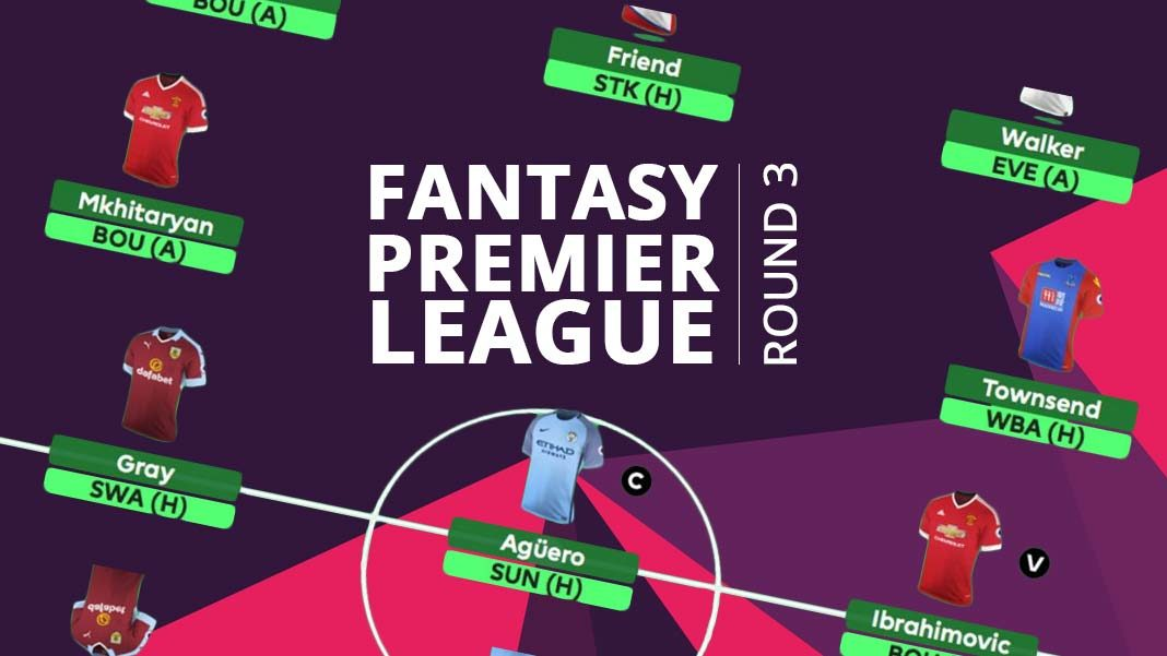 Fantasy Premier League - Round 3