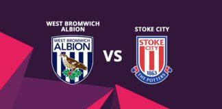 West Bromwich albion vs Stoke city preview 2017